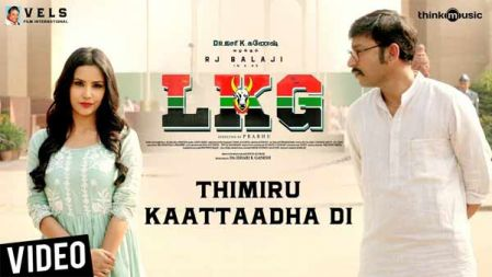 LKG | Thimiru Kaattaadha Di Video Song | RJ Balaji, Priya Anand | Leon James | K.R. Prabhu