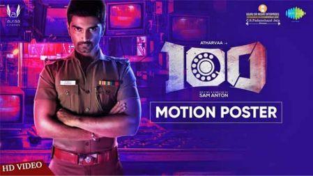 100   Official Motion Poster   Atharvaa   Hansika Motwani   Sam Anton   Sam CS   Auraa Cinemas
