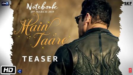Notebook   Main Taare   Teaser   Salman Khan   Pranutan Bahl   Zaheer Iqbal   Vishal M   Manoj M