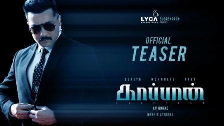 KAAPPAAN - Official Teaser | Suriya, Mohan Lal, Arya | K V Anand | Harris Jayaraj | Subaskaran