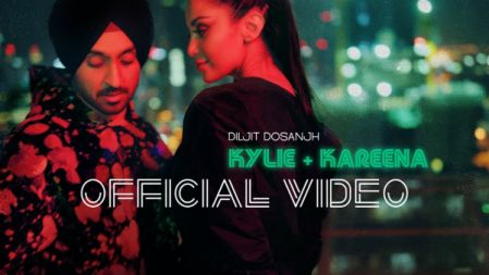 Kylie + Kareena  Official Music Video | Diljit Dosanjh