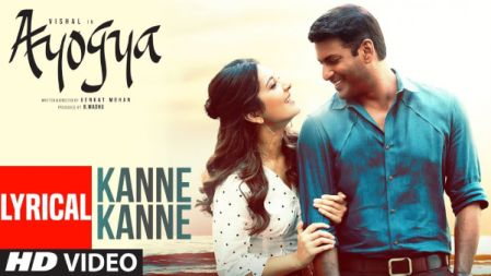 Ayogya - Kanne Kanne Lyrical Video Song | Vishal, Raashi Khanna | Anirudh Ravichander|