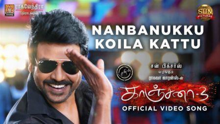 Kanchana 3 - Nanbanukku Koila Kattu | Video Song |  Raghava Lawrence | Sun Pictures
