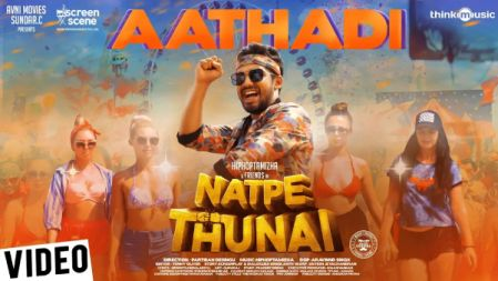 Natpe Thunai - Aathadi Video Song | Hiphop Tamizha | Anagha | Sundar C |