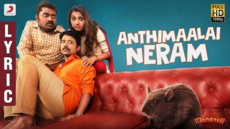 Anthimaalai Neram Lyric Video | Monster |SJ Suryah, Priya BhavaniShankar |