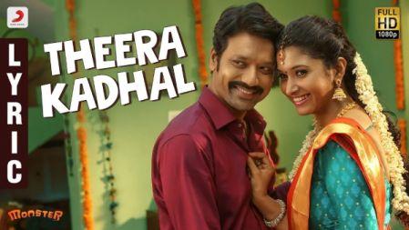 Theera Kadhal Lyric Video | Monster |SJ Suryah, Priya BhavaniShankar |