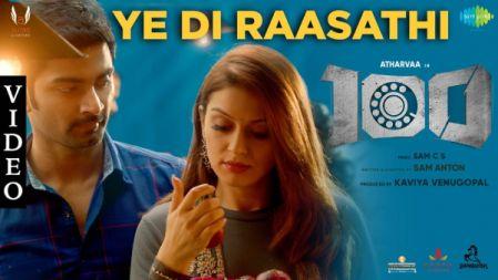 100 - Ye Di Raasathi Full Video Song  Atharvaa   Hansika Motwani  