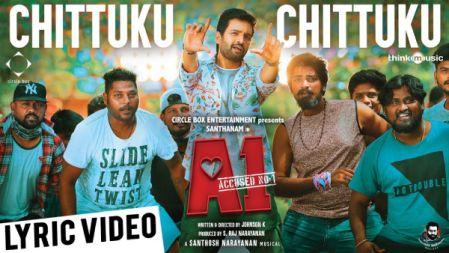 Chittuku Chittuku Song Lyric Video | A1 | Santhanam, Tara | Santhosh Narayanan |