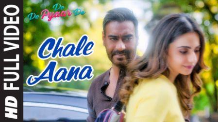 De De Pyaar De - CHALE AANA Full Video |Ajay Devgn, Tabu, Rakul Preet |