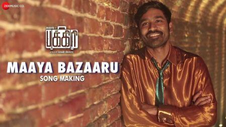 Maaya Bazaaru  Making Video | Pakkiri | Dhanush | Amit Trivedi