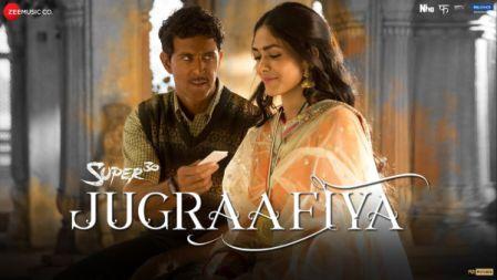 Super 30 - Jugraafiya Video Song  Hrithik Roshan Mrunal Thakur Udit Narayan Shreya Ghoshal
