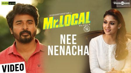 Nee Nenacha Video Song |Mr.Local |Sivakarthikeyan, Nayanthara | Hiphop Tamizha |