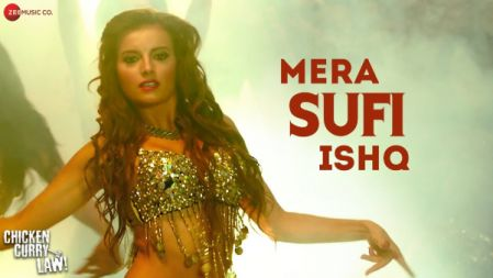 Chicken Curry Law - Mera Sufi Ishq Video Song |Natalia Janoszek & Ganesh Pai |