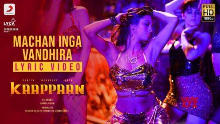 Machan Inga Vandhira Lyric Video |Kaappaan |Suriya | Harris Jayaraj | K.V. Anand
