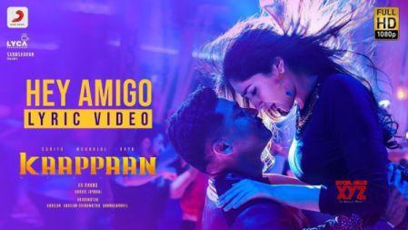 Hey Amigo Lyric Video |Kaappaan |Suriya | Harris Jayaraj | K.V. Anand