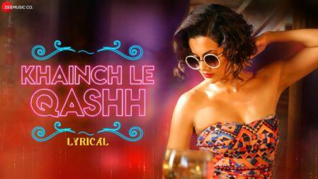 Taapsee Pannu - Khainch Le Qashh Lyrical Song |Tadka |Ali Fazal,Shriya Saran|
