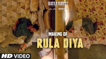 Making of Rula Diya : BATLA HOUSE   John Abraham, Mrunal Thakur   Ankit Tiwari, Dhvani B, Prince D