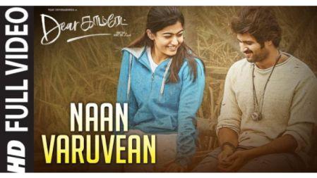 Dear Comrade - Naan Varuvean Video Song | Vijay Deverakonda | Rashmika |