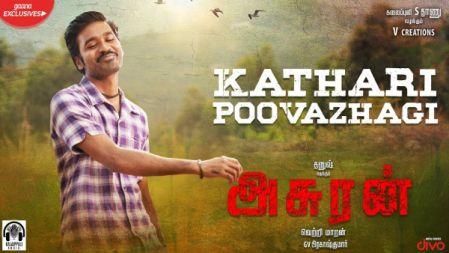 Kathari Poovazhagi Lyric Video Song | Asuran | Dhanush | Vetri Maaran | GV.Prakash