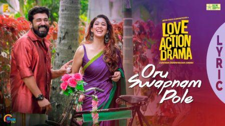 Oru Swapnam Pole Lyric Video | Love Action Drama Movie | Nivin Pauly, Nayanthara | Shaan Rahman