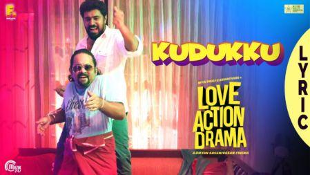 Love Action Drama -  Kudukku Lyric Video | Nivin Pauly,Nayanthara|