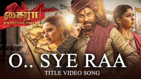 Sye Raa -  O Sye Raa Video Song |Tamil |Chiranjeevi, Vijay Sethupathi | Ram Charan |