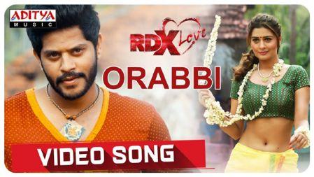RDXLove - ORabbi Video Song  Payal Rajput, Tejus Kancherla