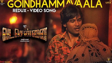 Goindhammavaala (Redux) Video Song | VADACHENNAI | Dhanush | Vetri Maaran