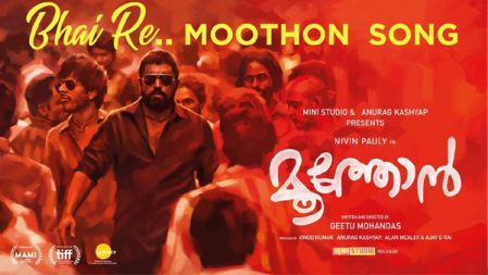 Bhai Re Song |Moothon |Nivin Pauly | Geetu Mohandas |