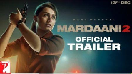 Mardaani 2 Movie Official Trailer | Rani Mukerji |