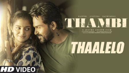 Thambi - Thaalelo Video Song | Karthi, Jyotika, Nikhila Vimal