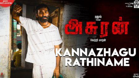 Kannazhagu Rathiname Video Song | Asuran |  Dhanush | Vetri Maaran | GV Prakash |