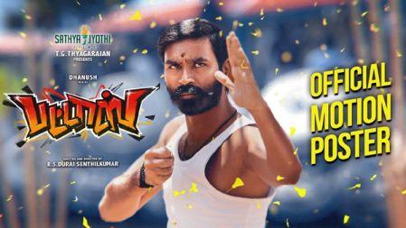 PATTAS Movie  Official Motion Poster | Dhanush | Durai Senthil Kumar | Vivek-Mervin