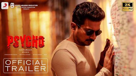 Psycho Movie Trailer | Tamil | Udhayanidhi Stalin | Ilayaraja | Mysskin |
