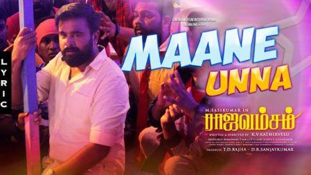 Rajavamsam - Maane Unna Lyrical |M.Sasikumar | Nikki Galrani | Sam C S