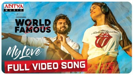 World Famous Lover - My Love Full Video Song  | Vijay Deverakonda