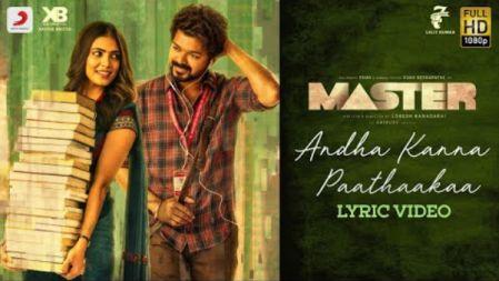 Master - Andha Kanna Paathaakaa Lyric | Thalapathy Vijay | Anirudh Ravichander | Lokesh Kanagaraj