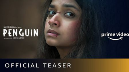 Penguin Movie Official Teaser | Keerthy Suresh | Karthik Subbaraj
