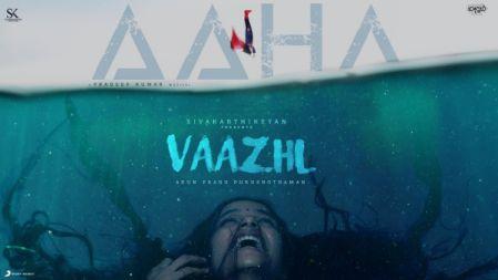 Vaazhl | Aahaa Lyric | Sivakarthikeyan | Arun Prabu Purushothaman | Pradeep Kumar