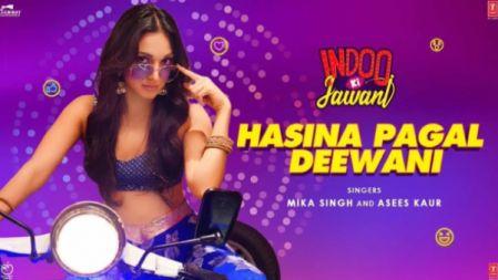Hasina Pagal Deewani | Indoo Ki Jawani | Kiara Advani, Aditya Seal | Mika Singh,Asees Kaur,