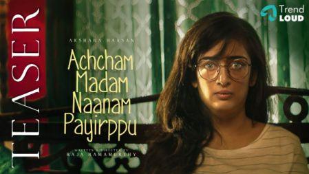 Achcham Madam Naanam Payirppu Official Teaser | Akshara Haasan | Raja Ramamurthy