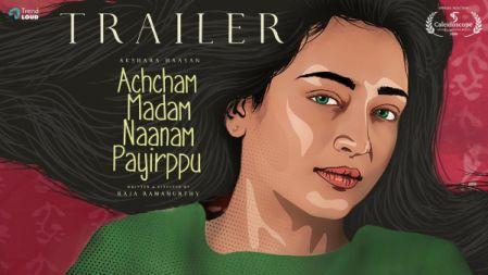 Achcham Madam Naanam Payirppu | Official Trailer 4K | Akshara Haasan | Raja Ramamurthy