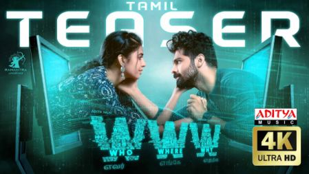 WWW Movie Official Tamil Teaser | Adith Arun | Shivani Rajashekar | Ramantra Creations