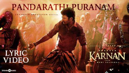 Karnan | Pandarathi Puranam Lyric Video Song | Dhanush | Mari Selvaraj | Santhosh Narayanan | Deva