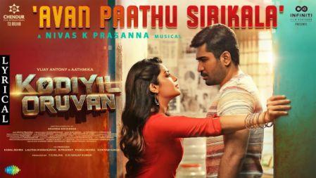 Avan Paathu Sirikala - Lyric Video | Kodiyil Oruvan | Vijay Antony | Aathmika | Nivas K Prasanna