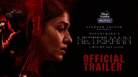 Netrikann - Official Trailer | Nayanthara | Vignesh Shivan | Milind Rau | Girishh Gopalakrishnan