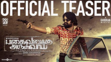 Pagaivanuku Arulvai Teaser | M. Sasi Kumar, Bindhu Madhavi, Vani Bhojan | Anish Azhanadan | Ghibran