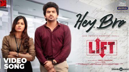 Hey Bro Video Song | LIFT | Kavin | Amritha | Vineeth Varaprasad | Britto Michael | Hepzi